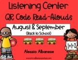 Listening Center QR Code Read-Alouds - August/September (Back to School)