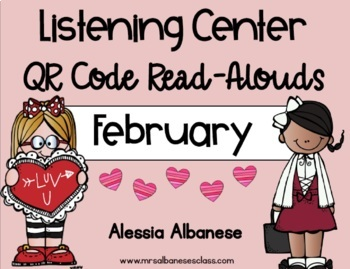 Listening Center QR Code Read-Alouds - February