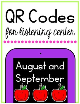 Listening Center QR Codes for August and September