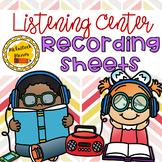 Listening Center Recording Sheets