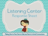 Listening Center Response Sheet- Making Connections
