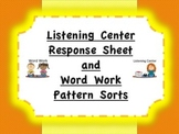 Listening Center Response Sheet and Word Work Patterns Sort