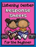 Listening Center Response Sheets {For the Beginner)