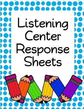 Free Listening Center Response Sheets