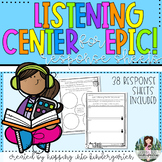 Listening Center Response Sheets for use with Epic! books