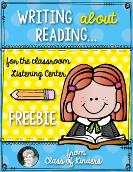 FREE! Listening Center {Writing About Reading} Response - First & Kindergarten