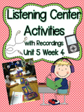 Listening Centers & Recordings (ow, ou words & sight words) Unit 5 Week 4