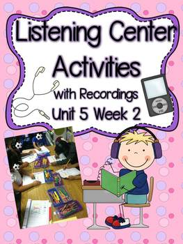 Listening Centers with Recordings (-ar spellings and sight words) Unit 5 Week 2