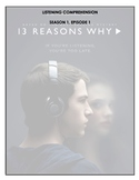 Listening Comprehension - 13 Reasons Why (episode 1)