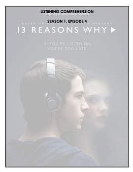 Listening Comprehension - 13 Reasons Why (episode 4)