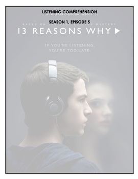 Listening Comprehension - 13 Reasons Why (episode 5)