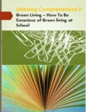 Listening Comprehension 9: Green living - How To Be Consci