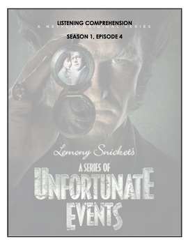 Listening Comprehension - A Series of Unfortunate Events 1x04