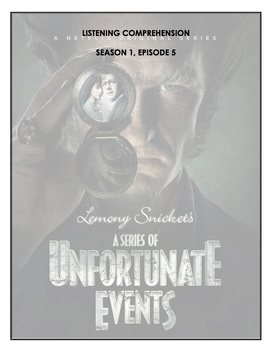 Listening Comprehension - A Series of Unfortunate Events 1x05