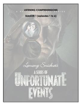Listening Comprehension - A Series of Unfortunate Events (season 1 bundle)