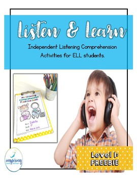 Listening Comprehension Activities for ELL Newcomers {FREEBIE}