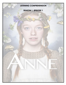 Listening Comprehension - Anne with an E 1x01
