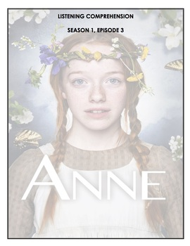 Listening Comprehension - Anne with an E 1x03