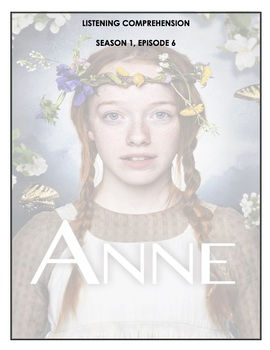 Listening Comprehension - Anne with an E 1x06