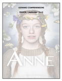 Listening Comprehension - Anne with an E (season 1 bundle)