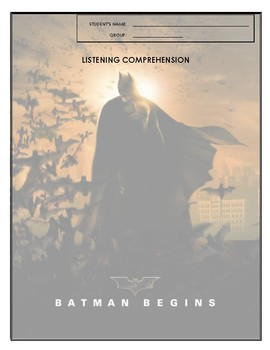 Listening Comprehension - Batman Begins