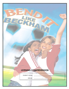 Listening Comprehension - Bend It Like Beckham