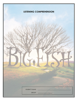 Listening Comprehension - Big Fish