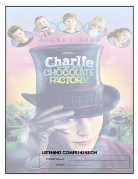 Listening Comprehension - Charlie and the Chocolate Factory