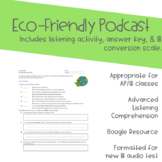 Listening Comprehension: Eco-Friendly Podcast (Google Resource)