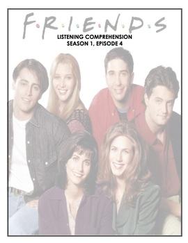 Listening Comprehension - Friends - 1x04