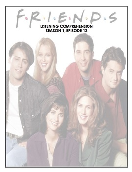 Listening Comprehension - Friends - 1x12