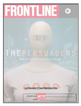 Listening Comprehension - Frontline's The Persuaders