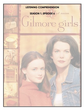 Listening Comprehension - Gilmore Girls - 1X06 - Rory's Birthday Parties