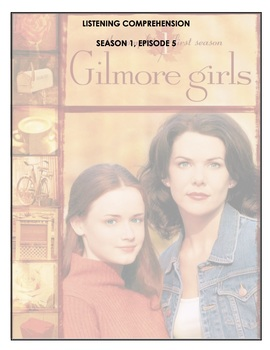 Listening Comprehension - Gilmore Girls - 1x05 - Cinnamon's Wake