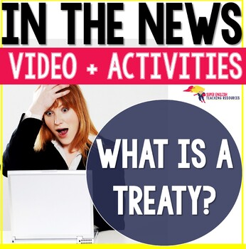 Listening Comprehension Government History - What is a Treaty?