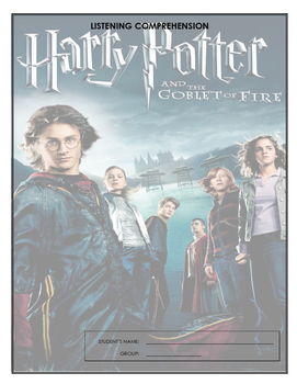 Listening Comprehension - Harry Potter and the Goblet of Fire