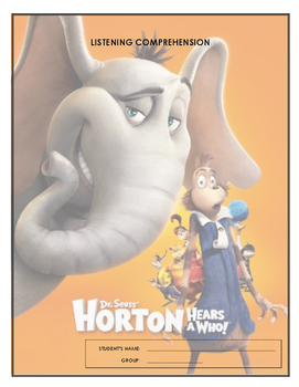 Listening Comprehension - Horton Hears a Who