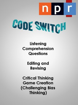 Listening Comprehension - NPR Code Switch Podcast (Fighting Bias)