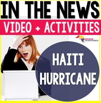 Listening Comprehension News Story Haiti Hurricane