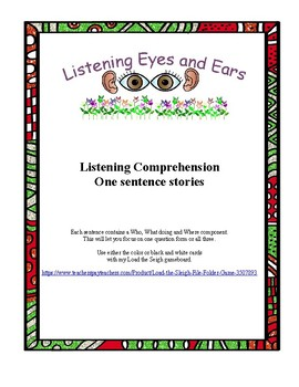 Listening Comprehension One Sentence Story
