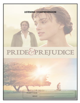 Listening Comprehension - Pride and Prejudice