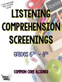 Listening Comprehension Screenings Grades 6 - 8: Common Core Aligned