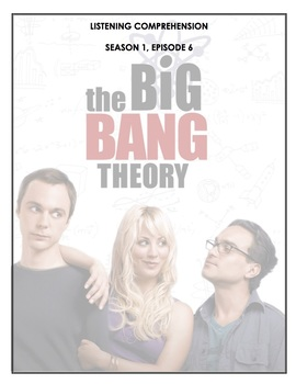 Listening Comprehension - The Big Bang Theory 1x06