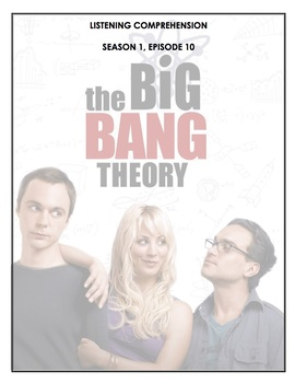 Listening Comprehension - The Big Bang Theory 1x10