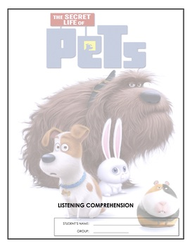 Listening Comprehension - The Secret Life of Pets