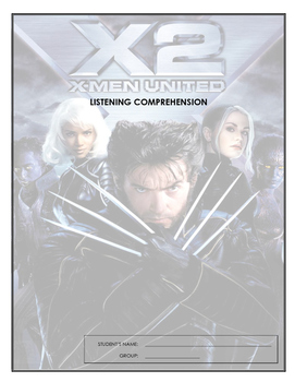 Listening Comprehension - X-Men United