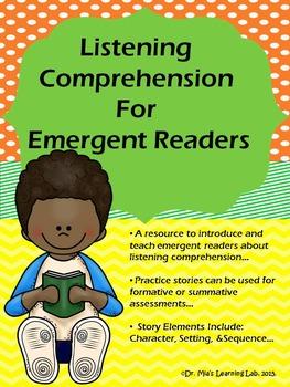 Listening Comprehension for Emergent Readers