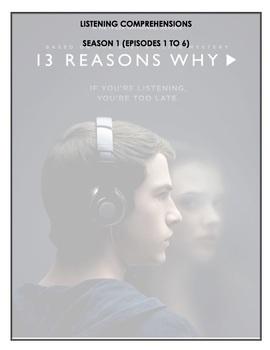 Listening Comprehensions - 13 Reasons Why (Season 1 Bundle)