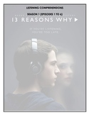 Listening Comprehensions - 13 Reasons Why (Season 1 Bundle)