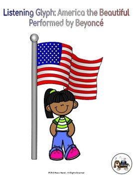 Listening Glyph: America the Beautiful, Performed by Beyonce